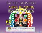Sacred Geometry  Aura Reading 60 Minutes - Discover the light around you - and Shift a Block - Feel Good - by Jelila
