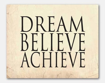 Wall Art - Dream...Believe...Achieve... Typography Wall Art - Print - Nursery Wall Art - Kids Wall Decor Inspiration