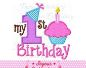 Instant Download My 1st Birthday With Cupcake  Applique Machine Embroidery Design NO:1415
