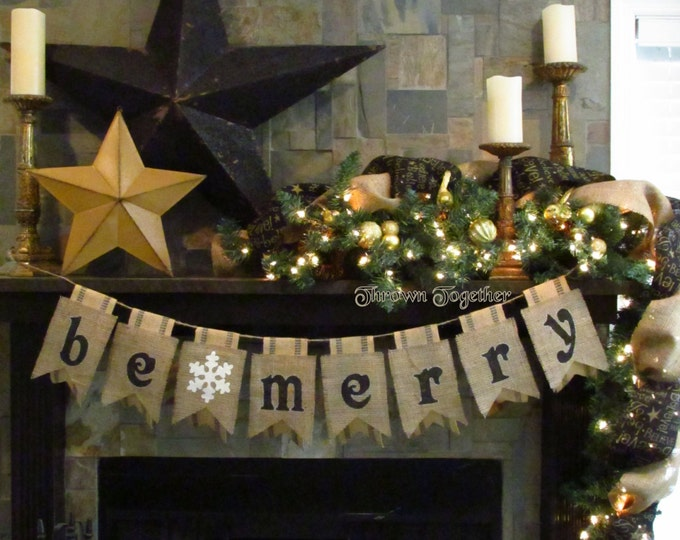 Christmas Banner- BE MERRY- with Snowflake on Burlap & Black Webbing Pennants- Rustic Holiday, Christmas, Burlap Christmas Banner