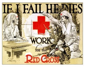If I Fail He Dies Red Cross NURSE NURSING World War One Vintage Digitally Remastered Fine Art Print / Poster