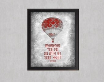 Go With All Your Heart - Red - photographic print - Hot Air Balloon Inspirational Quote Confucius Grey Texture Wall Art Poster Girls Nursery
