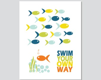 Swim Your Own Way Inspirational Typography Art Print Modern Home Decor  - 5 x 7, 8 x 10 OR 11 x 14 Poster Print Kids Art