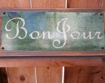 Bon Jour recycled wood framed street sign