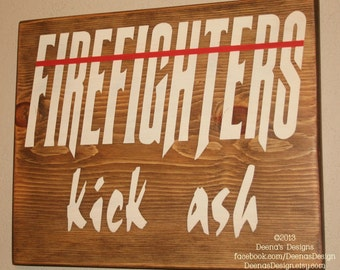 Firefighter Wall Art, Firefighter Decor, Distressed Wall Decor, Custom Wood Sign, Firefighter, Typography Word Art - Firefighters Kick Ash