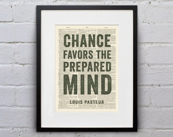 Chance Favors The Prepared Mind / Louis Pasteur - Inspirational Quote Dictionary Page Book Art Print - DPQU139