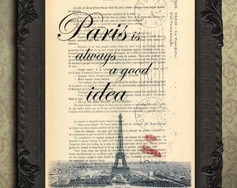 Paris is always a good idea Paris decor, Paris digital art print Paris bedroom decor, Paris postcard, antique Paris photography