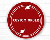 Custom order for a print or Jpeg download