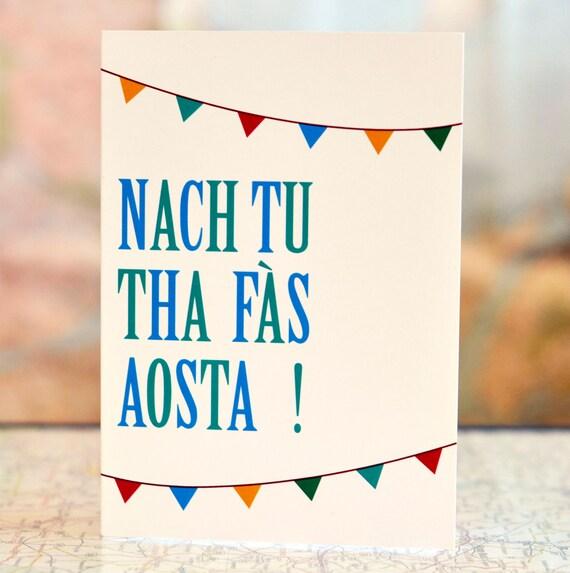 "Cairt Ghàidhlig  //  Scottish Gaelic birthday card with bunting.  ""Nach tu tha fàs aosta""  //  ""Aren't you getting old"""