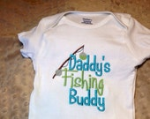 Embroidered Onesie, daddy's little Fishing buddy buddy, choose boy, girl or neutral colors - DeepSouthHomespun