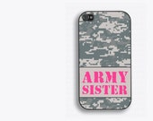 Army Sister iPhone 4 Case - iPhone 4s Case, Digital ACU camo with pink text, US army, army gift, proud army sister, army iphone case