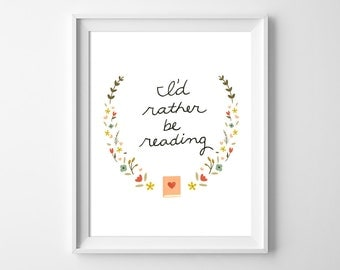 I'd Rather Be Reading Print - Reading Illustration Art Print