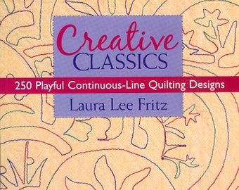 Book - Creative Classics Continuous-Line Quilting Designs Book by Laura Lee Fritz