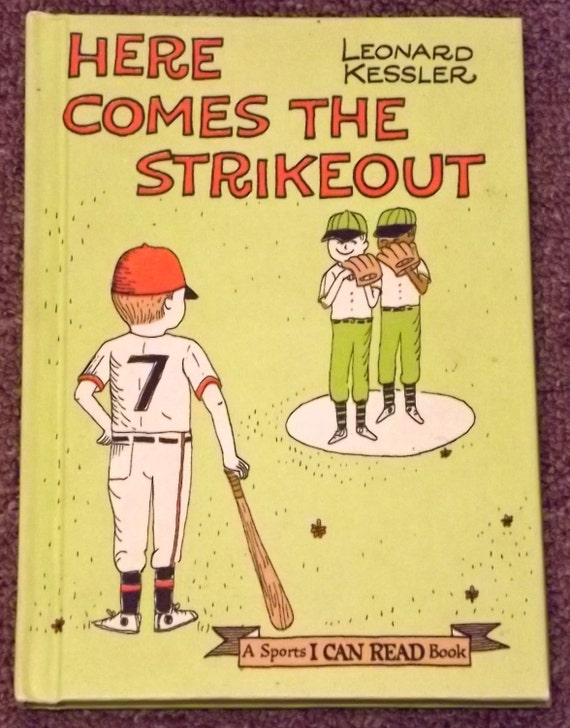 Here Comes the Strikeout by Leonard Kessler A Sports I Can Read Book