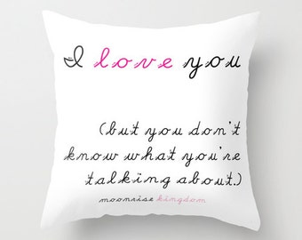 PILLOW Moonrise Kingdom Wes Anderson Quote