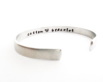 Custom Quote Cuff Bracelet - Personalized Hand Stamped Bracelet with Your Custom Text, Customizable