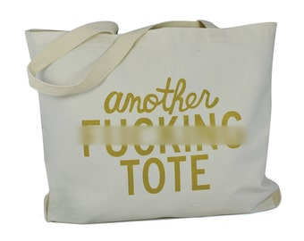 Another Fucking Tote (natural & gold)