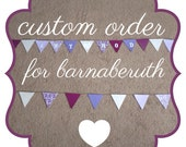 Custom bunting order for Barnaberuth