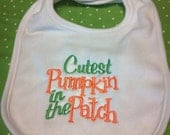 October bib-Cutest Pumpkin in the patch halloween bib, fall bib