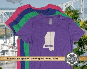 Mississippi Home. T-shirt- Womens Red Green Royal Pink Purple