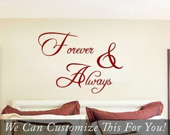 Forever and Always Wall decor vinyl lettering decal sticker words quote for couples and married peeps 2043