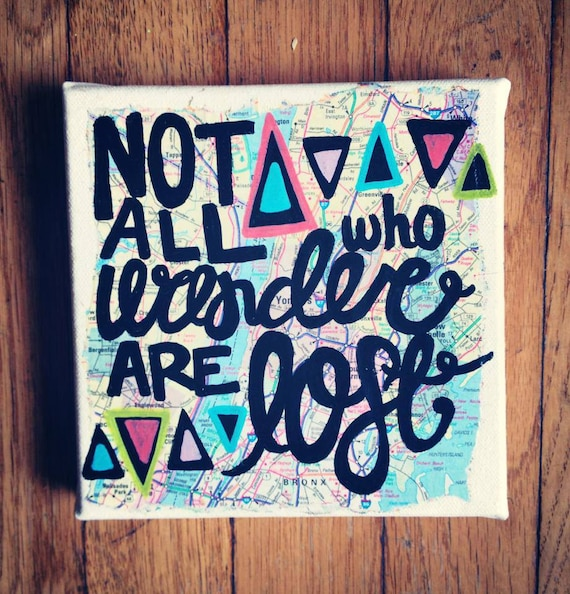 Cute Quotes On Canvas: Canvas Quote Painting Not All Who Wander Are Lost By