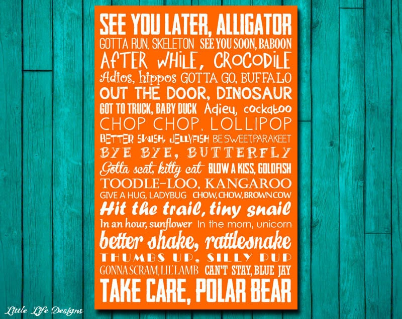 Goodbye Sign. See You Later Alligator. After While Crocodile.