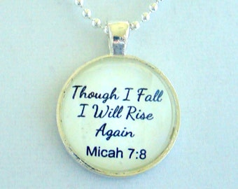 Though I Fall I Will Rise Again (Micah 7:8) Pendant Necklace with chain included, Scripture Pendant, Bible Verse Jewelry, Spiritual Pendant