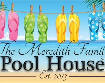 Pool House Beach House personalized custom made aluminum sign