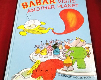 1972 Babar Visits Another Planet - A Random House Book