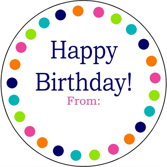 Everyday Happy Birthday Round Gift Labels Party Favor Labels