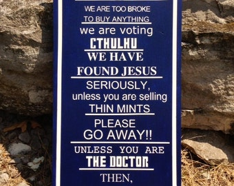 Dr. Who Inspired No Soliciting Sign