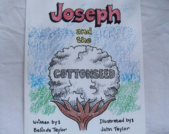 Joseph and the Cottonseed book by: Belinda Taylor