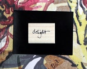 Nancy Curry Art  hand-lettered delight rubber stamp