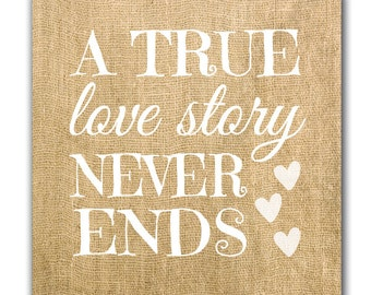 Canvas Wall Art, Burlap, A True Love Story