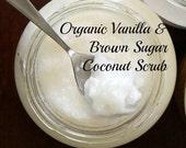 Organic Vanilla & Brown Sugar Coconut Body Scrub (10 ounces)