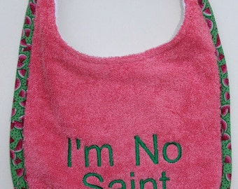 I'm no saint - Dog Drool Bib