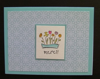 Handmade stamped card, Merci (Thank You in French) with Flowers