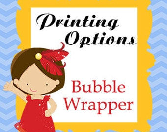 Set of 12 Matching PERSONALIZED BUBBLE Wrappers Printed