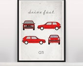 Drive Fast. GTI. Wall Art. Car Graphic. Digital Print. Typography A3 A2
