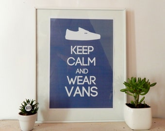 poster - Keep calm and wear Vans