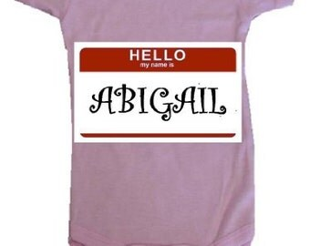 Hello My Name is (Baby Custom Printed Onesies)