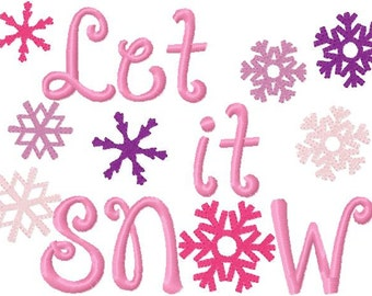 Winter snowflake Embroidery Design Let it SNOW much Digital Instant Download 4x4 and 5x7