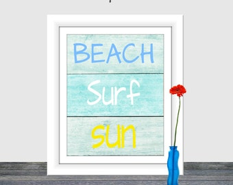 Beach Surf Sun, Beach Sign, Surf print, Beach print, Printable wall art, Distressed Wood Sign, Instant download, Home Decor, 8x10,16x20