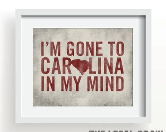 SOUTH CAROLINA - I'm Gone To Carolina In My Mind