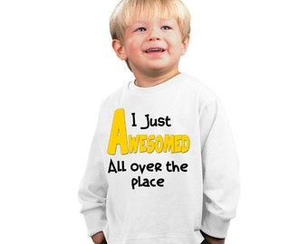 I just awesomed all over the place funny kids shirt of baby bodysuit