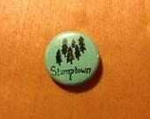 Stumptown 1 inch Button Portland Oregon Pin
