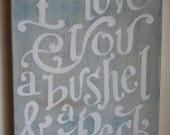 I Love You A Bushel and a Peck Original Painted Canvas - custom quote available