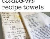 Custom Family Recipe Flour Sack Dish Towels - Made to Order - printed directly onto towel