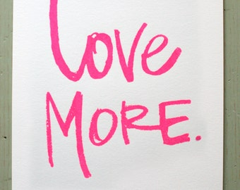 love more - neon pink
